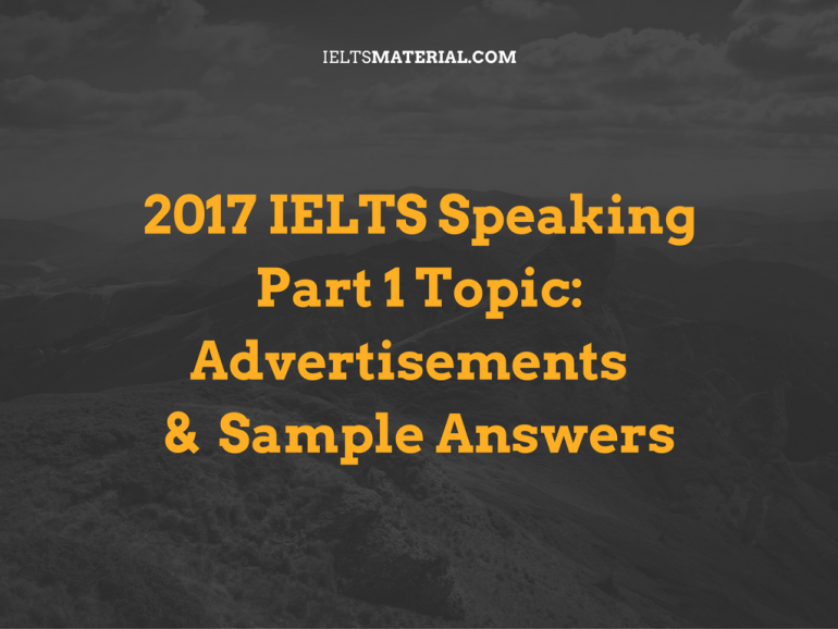IELTS Speaking Part 1 Topic Advertisement & Sample Answers