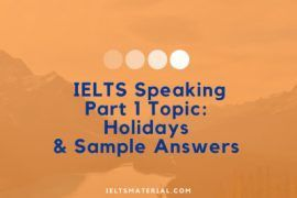 IELTS-Speaking-Part-1-Topic-Holidays-Sample-Answers