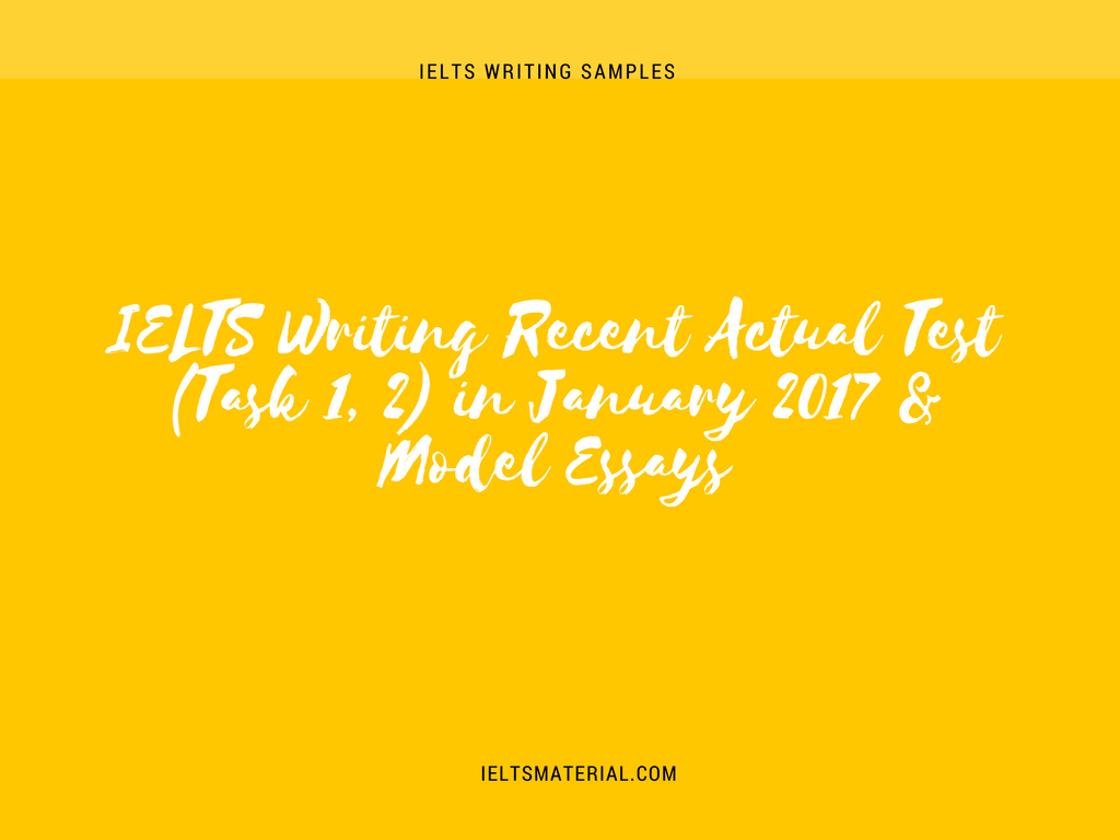 ielts writing actual test task in model essays