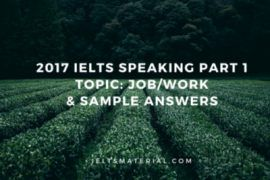 IELTS Speaking Part 1 Topic Job & Sample Answers