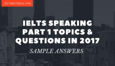 50 IELTS Speaking Part 1 Topics