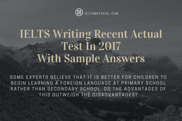 IELTS Writing Recent Actual Test In 2017 With Sample Answers