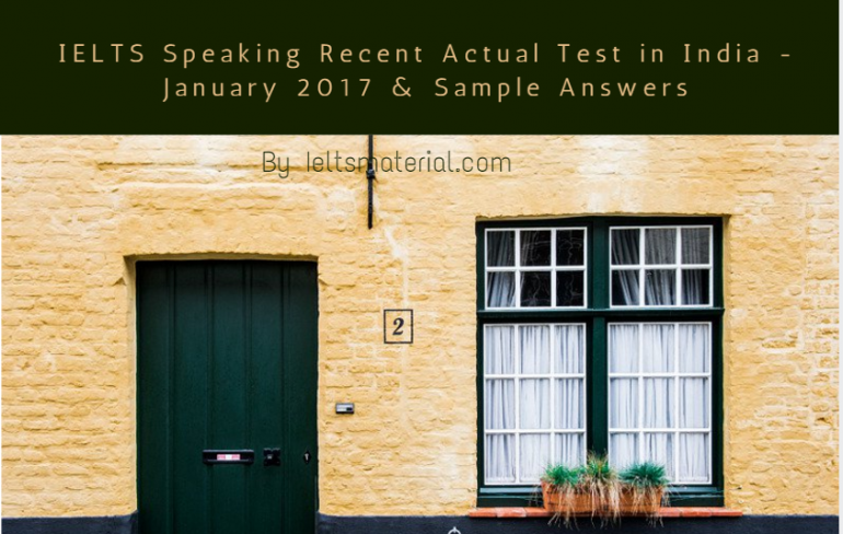 IELTS Speaking Recent Actual Test in India - January 2017
