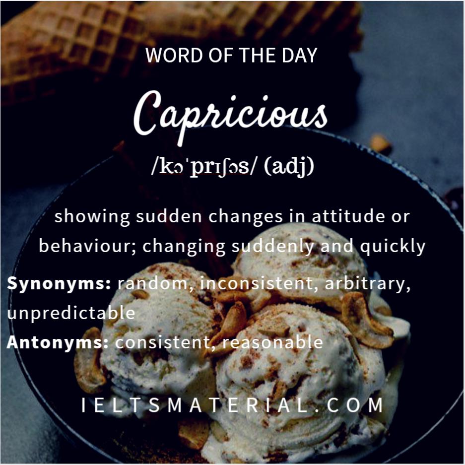 WOTD Capricious
