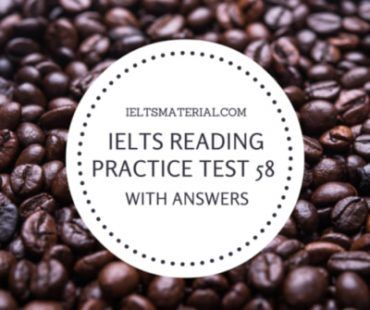 IELTS Reading Practice Test 58