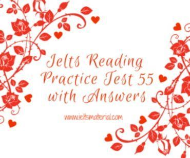 ieltsmaterial.com - ielts reading 55