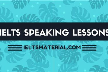ieltsmaterial.com - ielts speaking lessons
