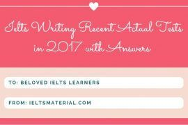 ieltsmaterial.com - ielts writing recent actual tests in 2017