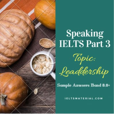 IELTS Speaking Part 3 Questions & Answers