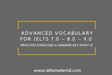 Advanced Vocabulary For IELTS 7.0 – 8.0 – 9.0 (1)