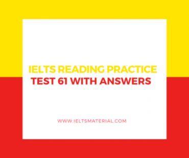 IELTS Reading Practice Test 61