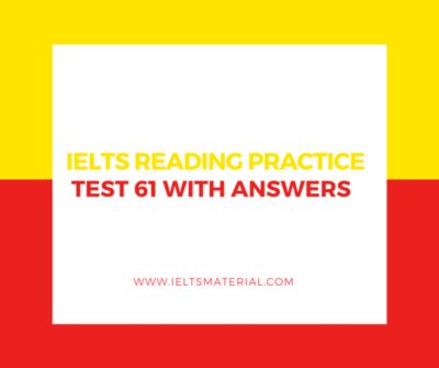 IELTS Reading Practice Test 61