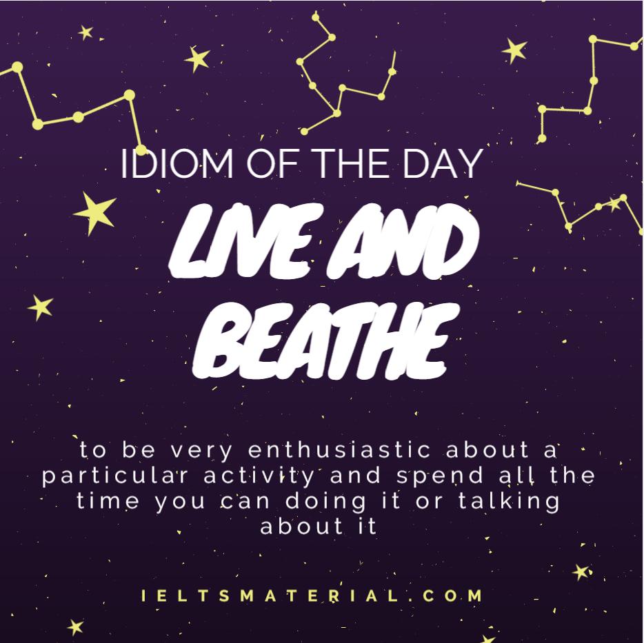IOTD Live and breathe something