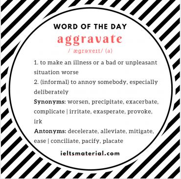 WOTD Aggravate