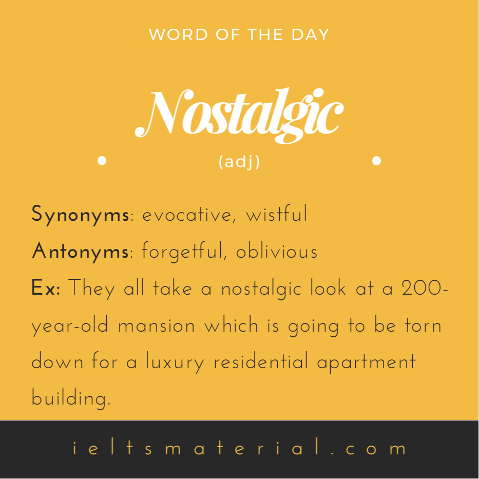 Nostalgic – Word of the Day for IELTS Writing & Speaking