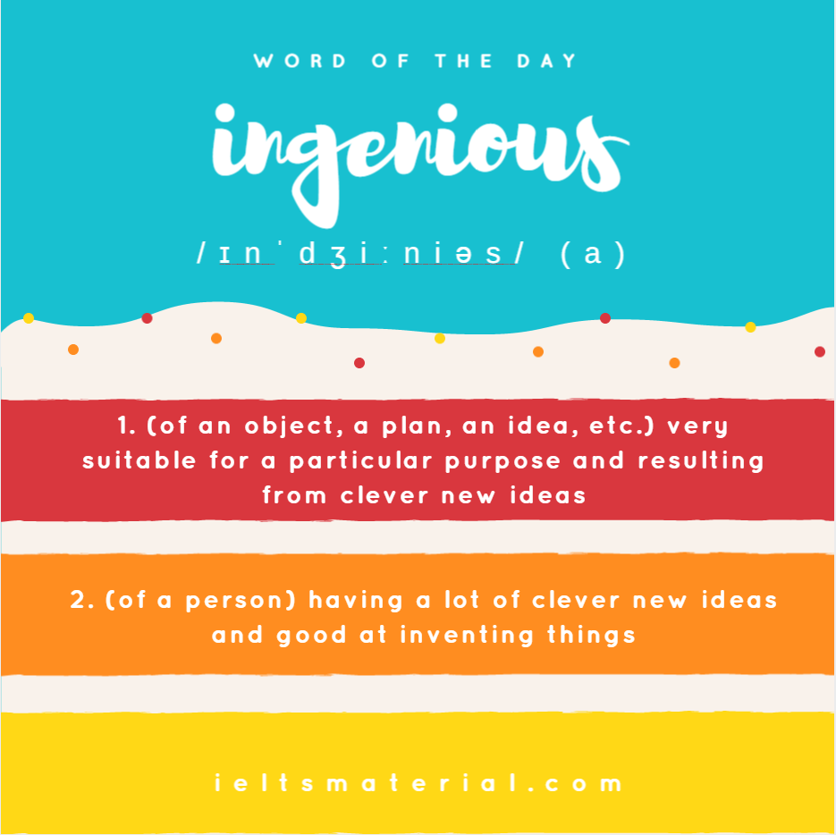 Ingenious – Word of the Day for IELTS Speaking & Writing