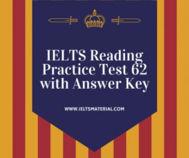IELTS Reading Practice Test 62