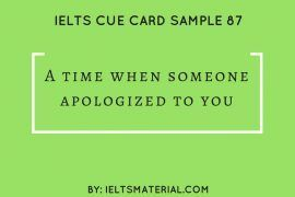 Ieltsmaterial.com - ielts cue card sample 87 - A time when someone apologized to you