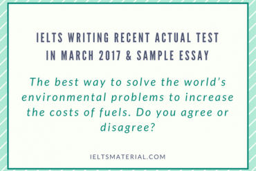 IELTS Writing Recent Actual Test In March 2017 & Sample Essay