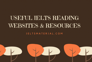 Useful IELTS Reading websites & resources