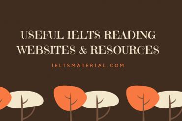 Useful IELTS Reading websites & resources
