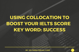 Using Collocation To Boost Your IELTS Score – Key Word- Success