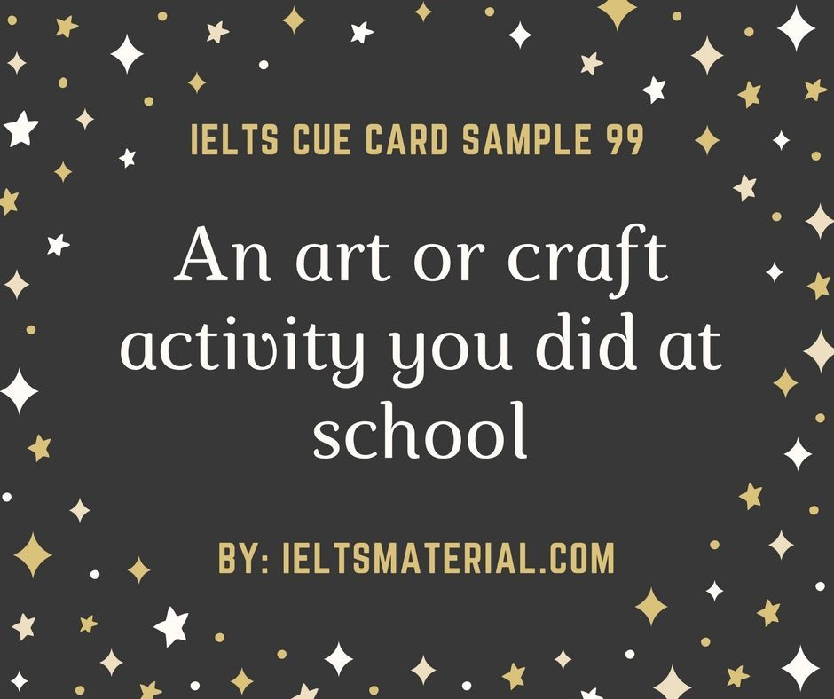 Describe An Art And Craft Activity You Did At School