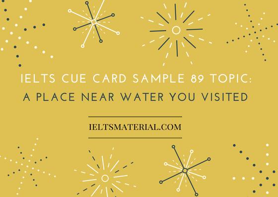 ieltsmaterial.com IELTS Cue Card Sample 89 Topic