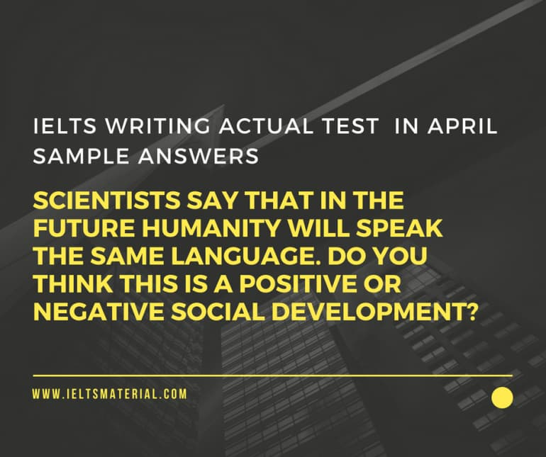 IELTS Writing Actual Test in April 2017 & Sample Answers