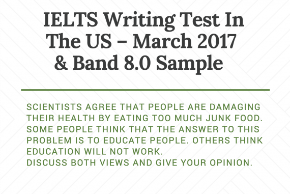 IELTS Writing Test in the US - March 2017 & Band 8 0 Sample