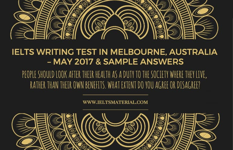 IELTS Writing Test in Melbourne, Australia – May 2017 & Sample Answers