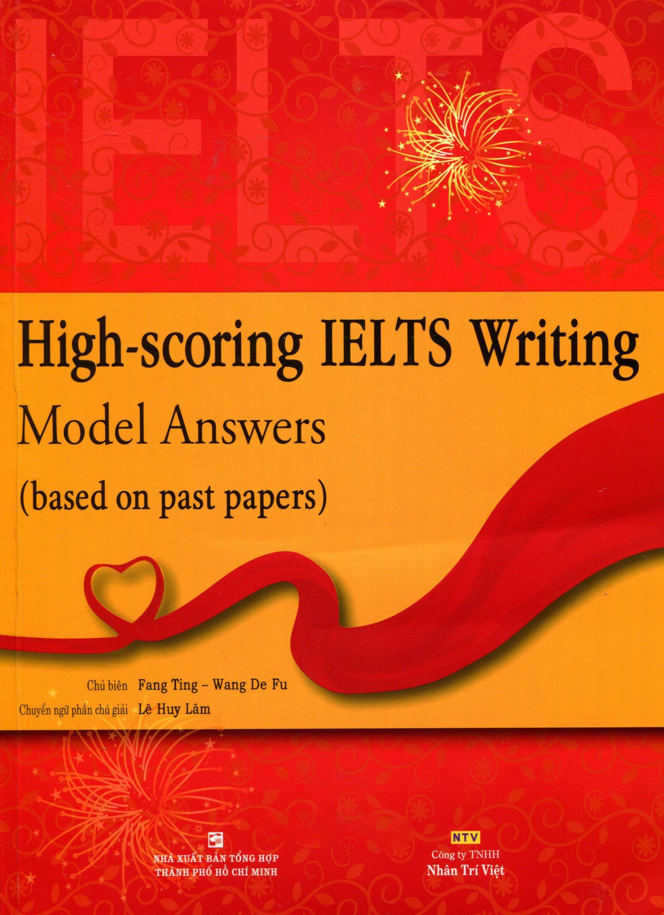 high-scoring ielts writing model answers (based on past papers) Bạn có thể xem series video hướng dẫn ielts writing  khi mới làm quen với viết ielts  model answers (based on past papers.