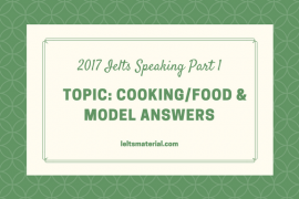 IELTS Speaking Topic- Cooking and Food & Model Answers