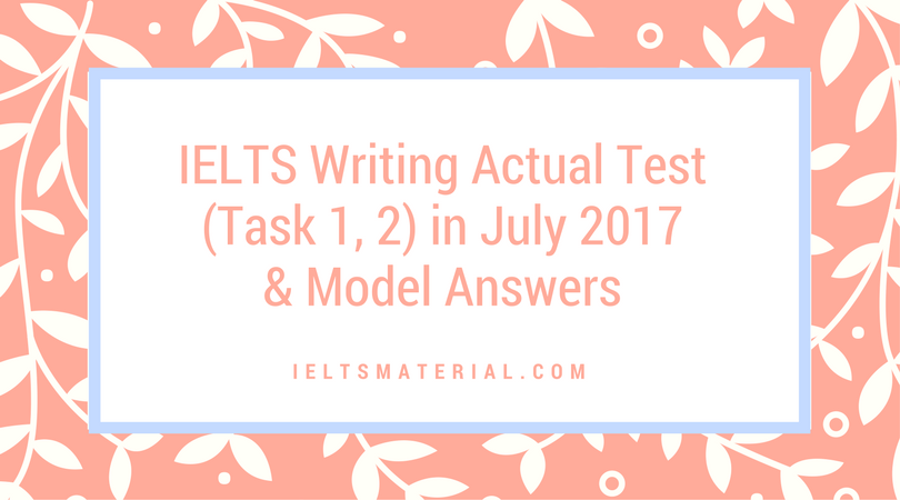 high-scoring ielts writing model answers (based on past papers)