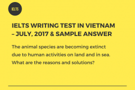 IELTS Writing Test In Vietnam – July 2017 Sample Answer