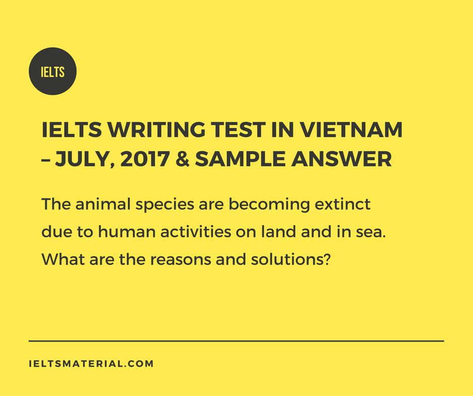 IELTS Writing Test In Vietnam – July 2017 Sample Answer