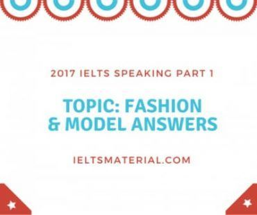2017 IELTS Speaking Part 1 Topic