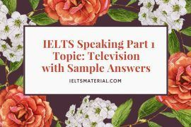 ielts speaking part 1 topic television and sample answers