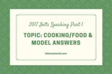2017 IELTS Speaking Part 1