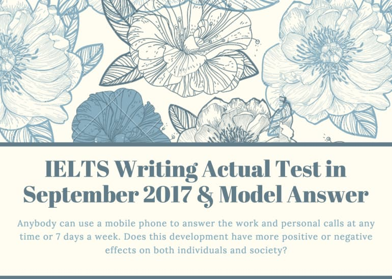 IELTS Writing Recent Actual Test in September 2017 & Model Answers