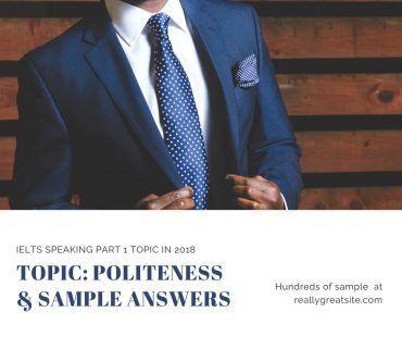 ielts speaking part 1 topic in 2018 - politeness