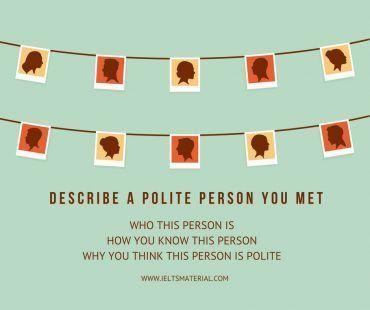 Describe a polite person you met