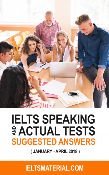 IELTS Speaking Tests 2018 with Band 9 Sample Answers