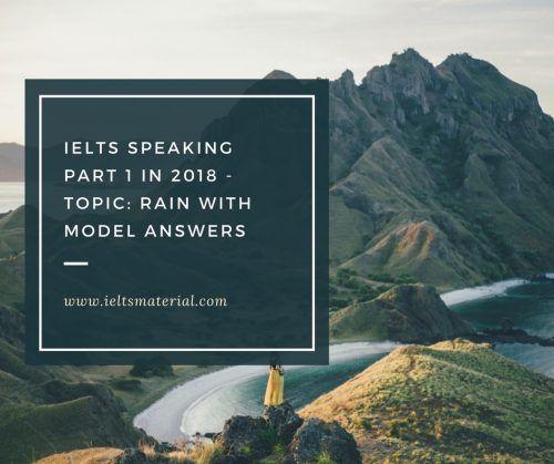 ielts speaking part 1 topic rain in 2018