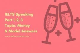 ieltsmaterial.com - ielts speaking part 1 2 3 topic money