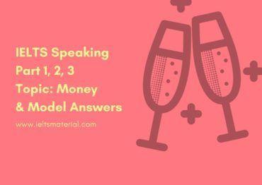 ieltsmaterial.com - ielts speaking part 1 2 3 topic money