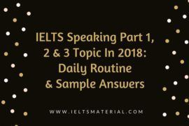 IELTS Speaking Part 1, 2, 3 Topic in 2018_ Language & Model Answers