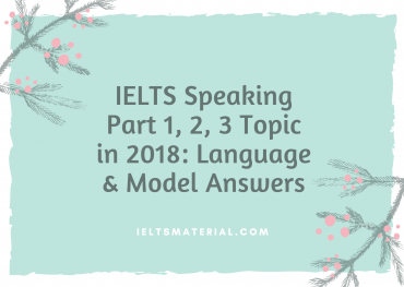 ieltsmaterial.com - ielts speaking test topic language and sample answers