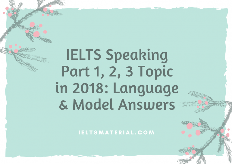 IELTS Speaking Part 1, 2, 3 Topic in 2018: Language ...