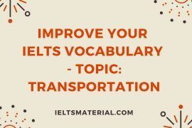 Improve your IELTS Vocabulary - Topic_ Transportation